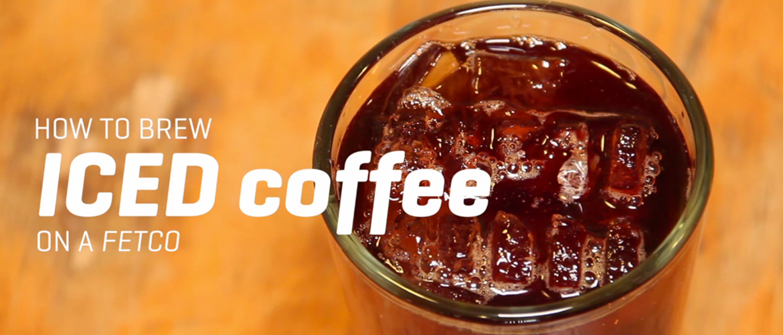 brewing iced coffee on a fetco - Fetco